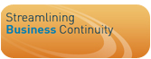 Streamlining Business Continuity
